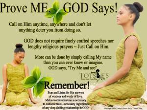 prove me god says call on me
