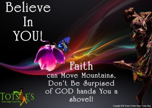 faith in god causes you to believe in yourself